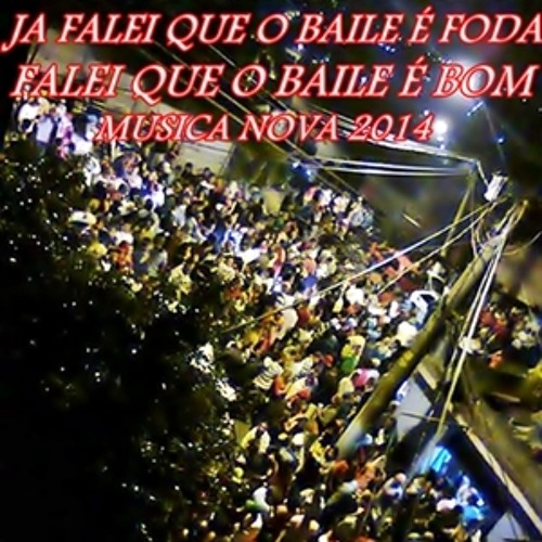JÁ FALEI QUE O BAILE É FODA FALEI QUE O BAILE E BOM ♫♫ 2014 DJ BRENO