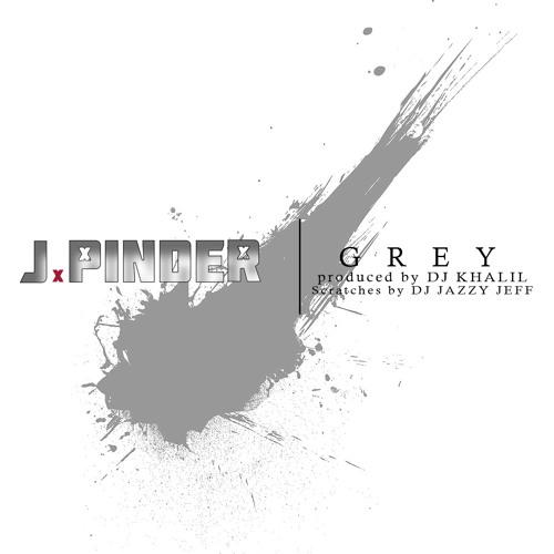 J. Pinder - Grey (Produced by Dj Khalil, Scratches by Dj Jazzy Jeff)