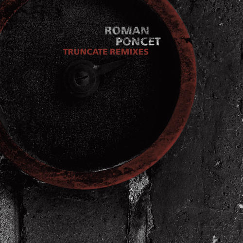 Figure 48 - Roman Poncet - Truncate Remixes