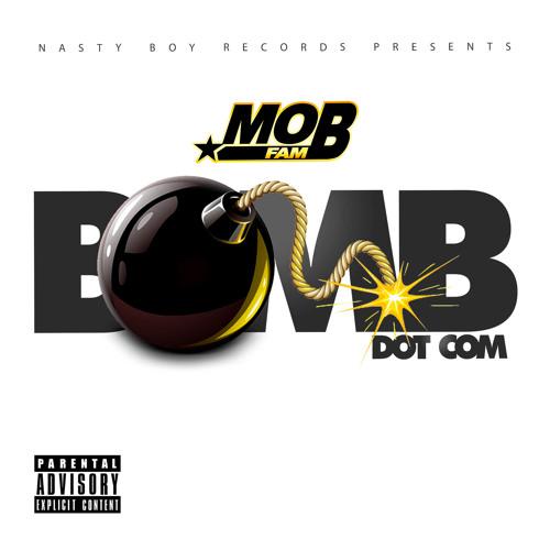 "*Brand New* Mobfam ""Bomb.com"""