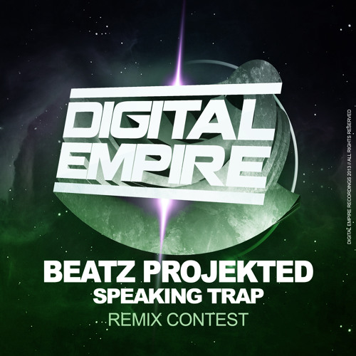 Beatz Projekted  - Speaking Trap (REMIX CONTEST)