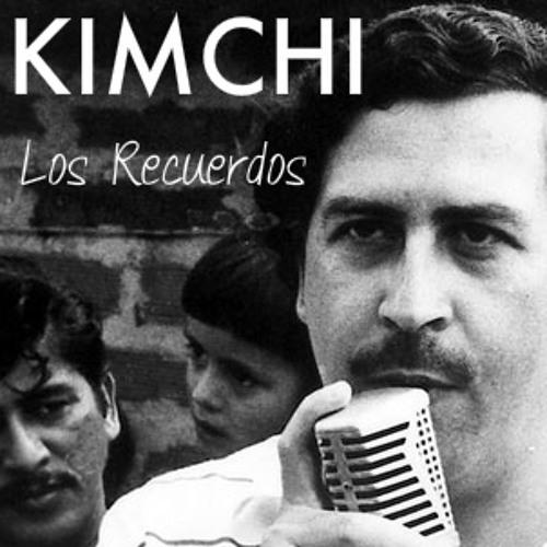 Kimchi - Los Recuerdos (Original Mix)