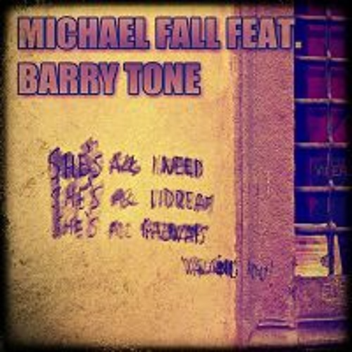 Michael Fall feat. Barry Tone - She's all i need (Radio)