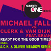 Ready for the good times - Michael Fall & Clerx & Van Dijk feat Brian (Radio)