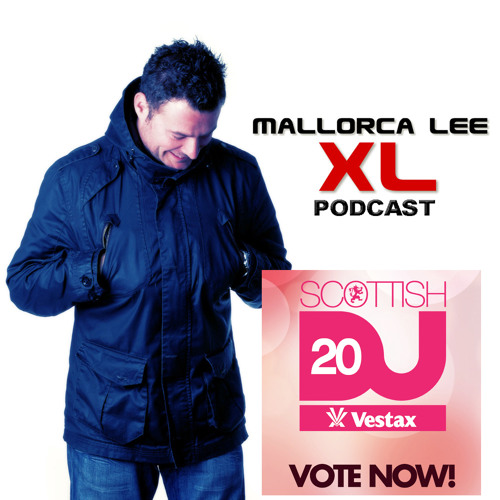 XL Podcast ep.34 TRANCE-TASTIC (Vote for me in this years DJ20 Poll)