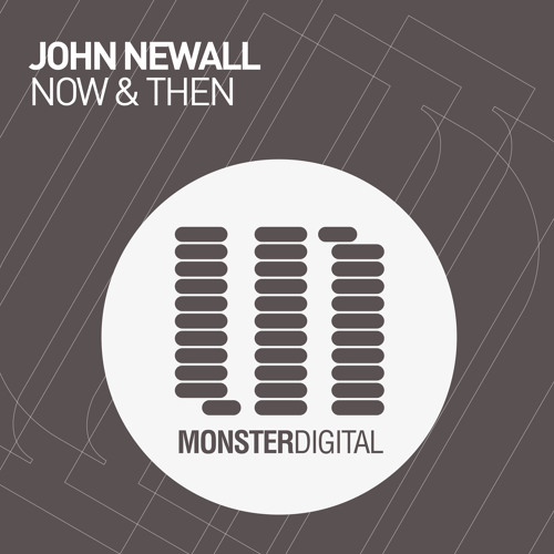 John Newall - Now & Then (Preview)