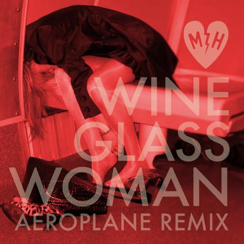 Mayer Hawthorne - Wine Glass Woman (Aeroplane Remix)