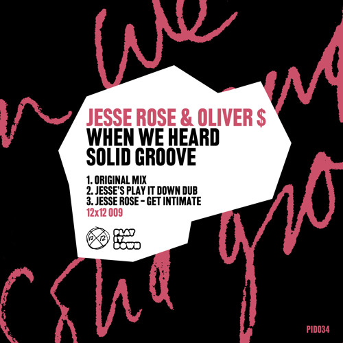 """Jesse Rose & Oliver $ """"When We Heard Solid Groove"""" DUB"""