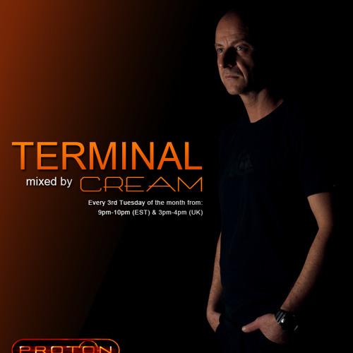 Cream - Terminal 030 @ Proton Radio