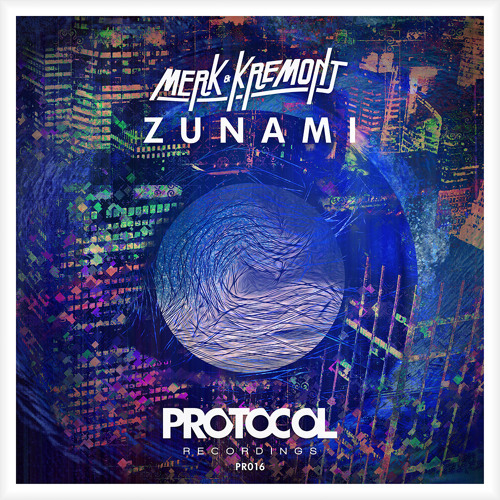 Merk & Kremont - Zunami (OUT NOW)