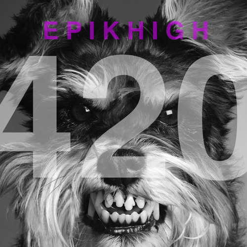 EPIK HIGH - 420 (feat. Double K, Yankie, Dok2, Sean2Slow, Dumbfoundead, TopBob, MYK)