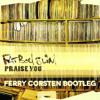 Fatboy Slim - Praise You (Ferry Corsten Bootleg) [PREVIEW]