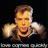 Pet Shop Boys - Love Comes Quickly (Shep's 7