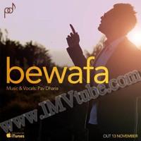 Cover mp3 Bewafa Full Song - Pav Dharia - Brand New Punjabi