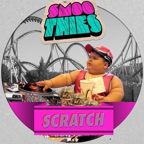 Smoothies - Scratch (Original Mix)