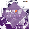 Phunk Investigation - Symphonica EP - (Phunk Traxx) Preview