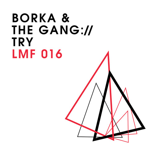 LMF016 – Borka & The Gang – Lose Track [Snippet]