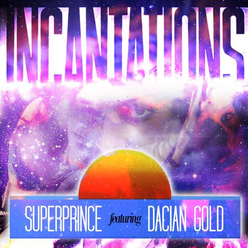 Incantations (feat. Dacian Gold) FREE DOWNLOAD