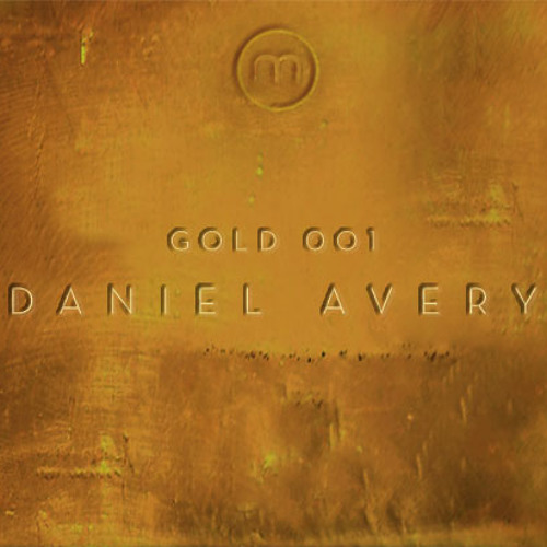 Mixmag Gold: Daniel Avery 'Naive Response' (Danny Daze remix)