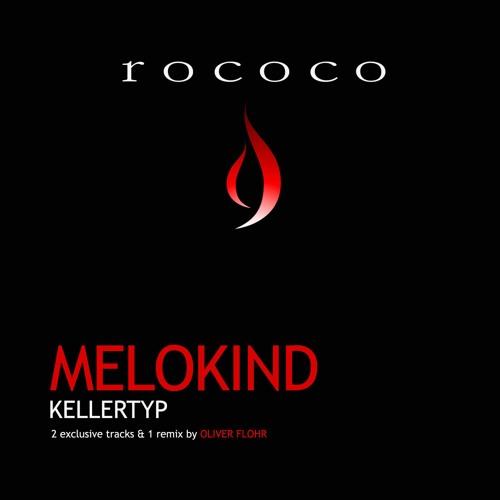 Melokind - Kellertyp (Club Version)