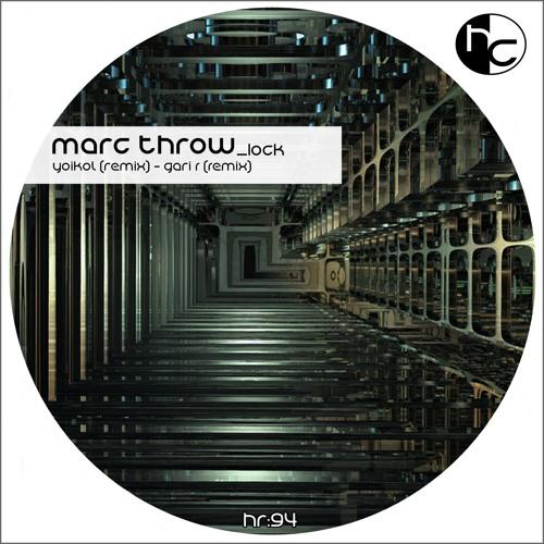 "(Hexil Creative)Marc Throw-Lock (Original Mix) ""Mindshaker Fer BR chart"""