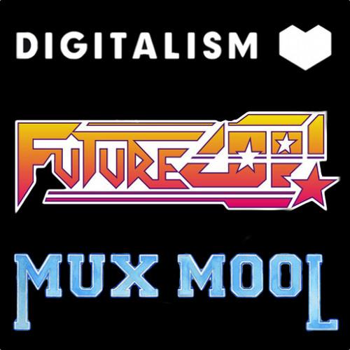 Digitalism / Futurecop! / Mux Mool (T.O.P.P. Mix)