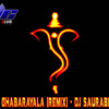 DEVA TUJHYA GHABARAYALA [REMIX] - DJ Saurabh Pune (DEMO)