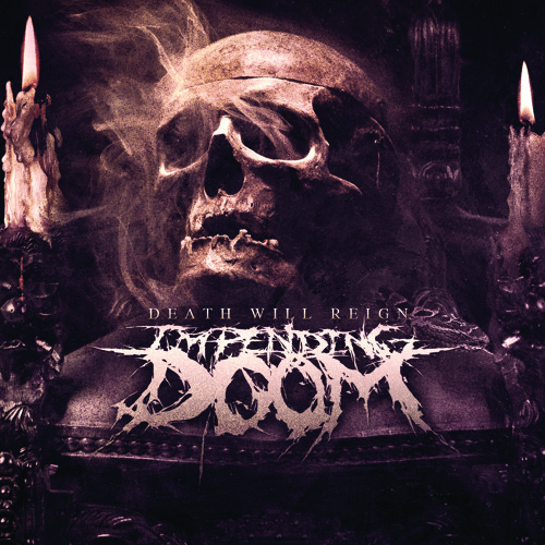 "Impending Doom ""Ravenous Disease"""