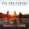Fix You / Clocks
