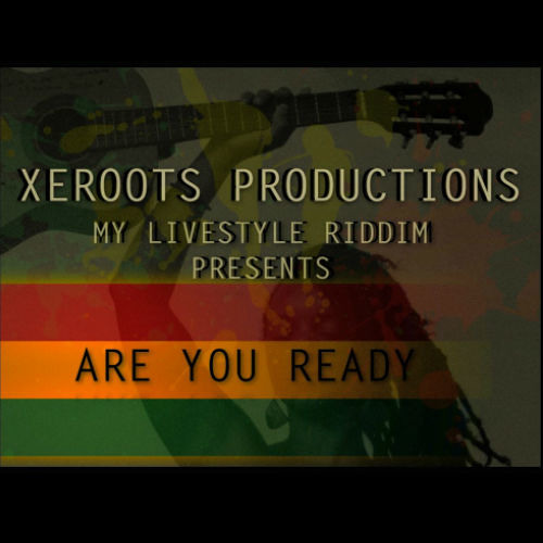 ARE YOU READY-INDRANI (My Live Style Riddim by XeRoots Prod)