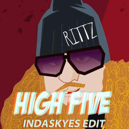 Rittz - High Five (indaskyes Edit)