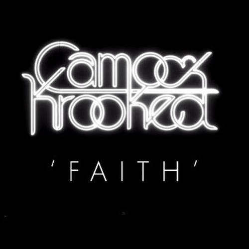 Camo and Krooked - Faith