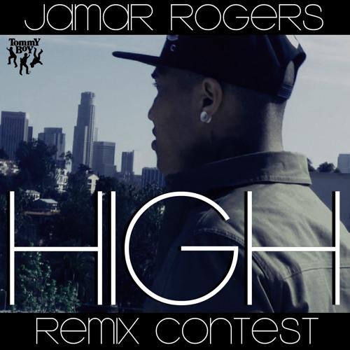 Jamar Rogers - High (REMIX CONTEST)