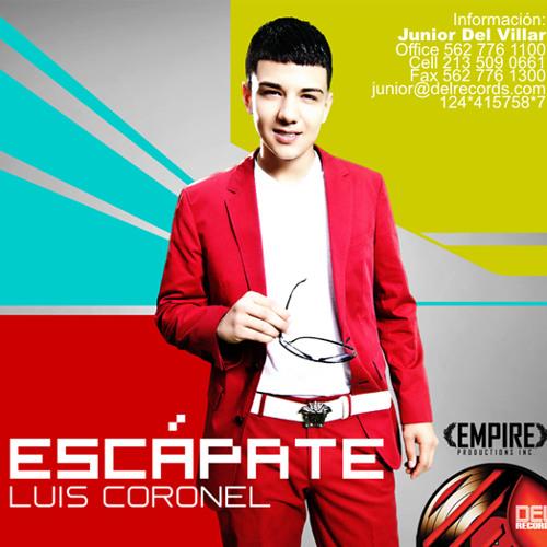 Luis Coronel - Escapate