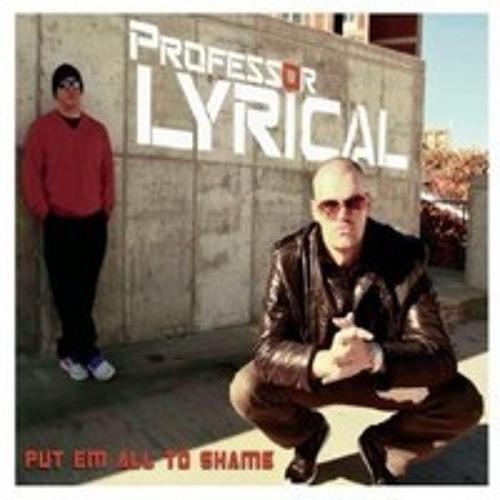 Professor Lyrical - Put Em All To Shame [Full Album]