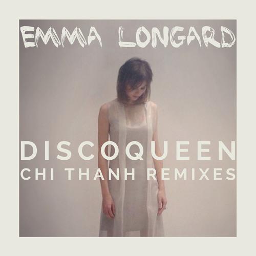 Emma Longard - Disco Queen - Chi Thanh Remix