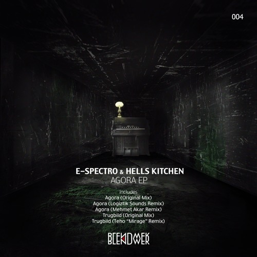E-Spectro & Hells Kitchen - Agora (Original Mix) preview