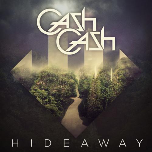 Cash Cash - Hideaway