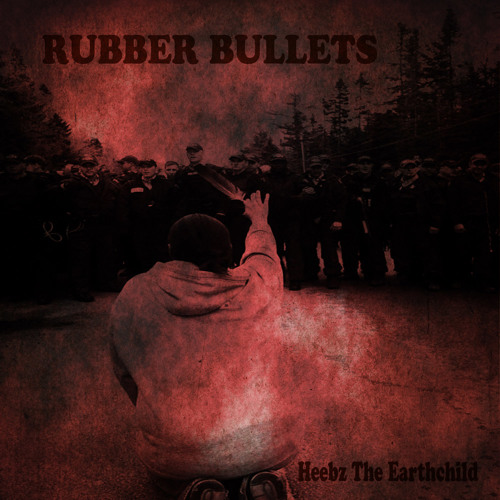 RUBBER BULLETS (I Feel The Changes)