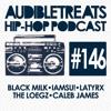 Audible Treats Hip Hop Podcast 146