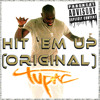 Free Download 2Pac - Hit Em Up Original Mp3