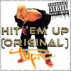 2Pac - Hit 'Em Up (OG)