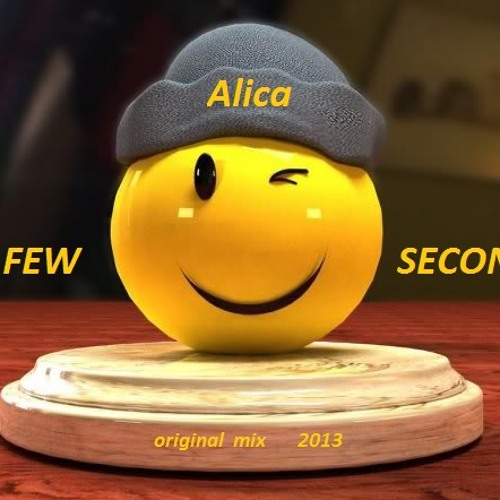 Alica - Few Seconds (original mix)