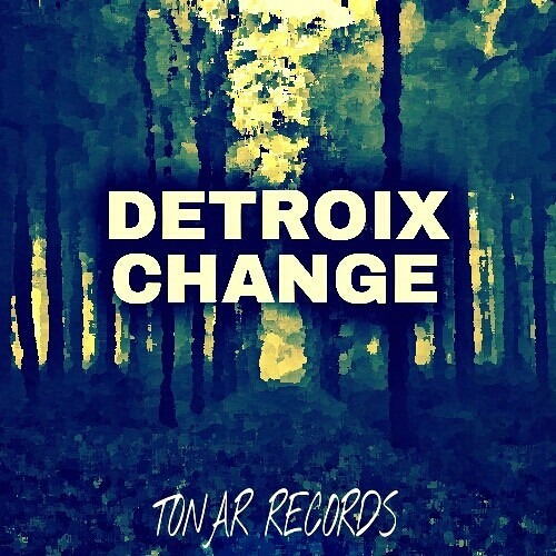 Change by Detroix