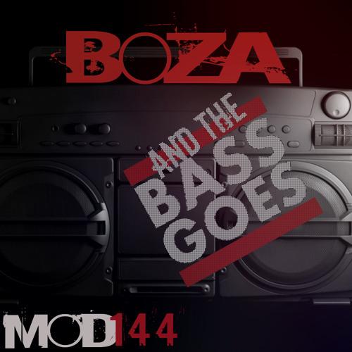 """And The Bass Goes""  BOZA (Radio Mix)"