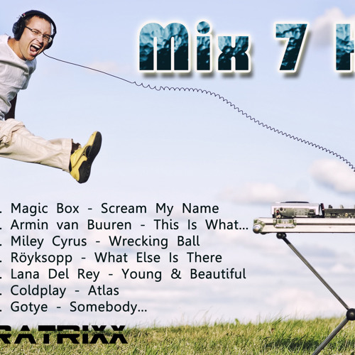 Mix 7 Hitz 11 - [ LaboraTrixx ]