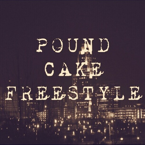 Pound Cake Freestyle