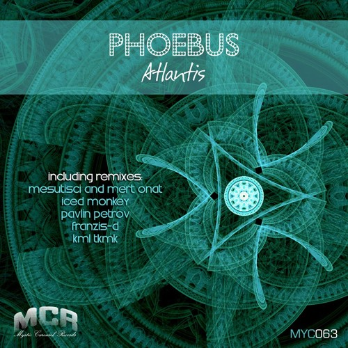 Phoebus - Atlantis (Iced Monkey Remix) // Mystic Carousel Records