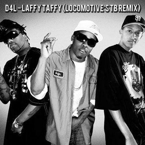 D4L - Laffy Taffy (LocoMotive's TB Remix)