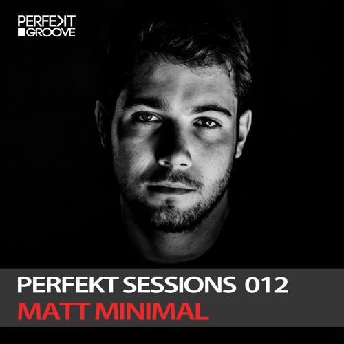 Perfekt Sessions Live 012 With Matt Minimal